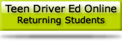 Online teen driving school - returning students